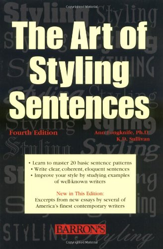 Art of Styling Sentences 20 Patterns for Success 4th 2002 edition cover