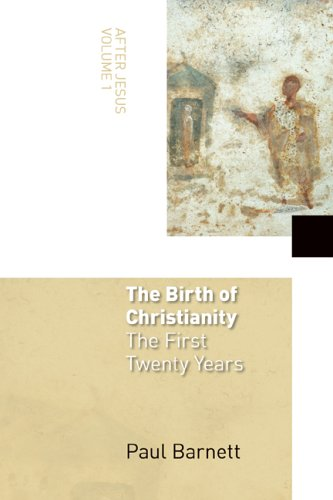 Birth of Christianity The First Twenty Years  2005 edition cover