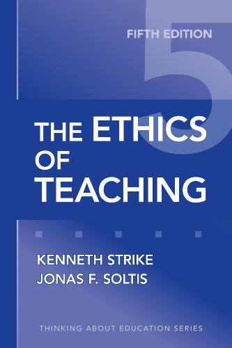Ethics of Teaching  5th 2009 (Revised) edition cover