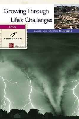 Growing Through Life's Challenges  Revised  9780877883814 Front Cover