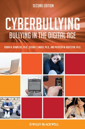 Cyberbullying Bullying in the Digital Age 2nd 2011 edition cover