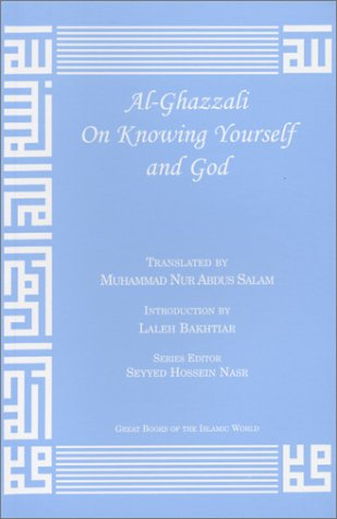Al-Ghazzali on Knowing Yourself and God  2002 9781567446814 Front Cover