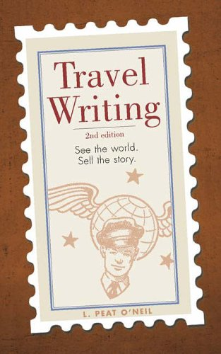Travel Writing See the World. Sell the Story 2nd 2005 edition cover