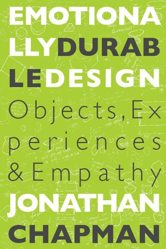 Emotionally Durable Design Objects, Experiences and Empathy  2005 9781844071814 Front Cover