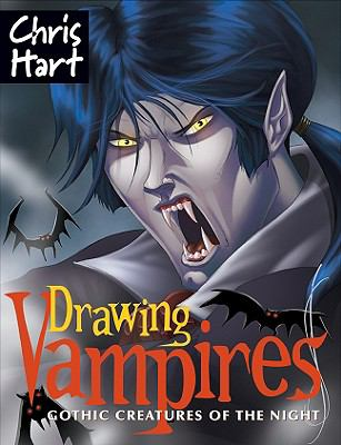 Drawing Vampires Gothic Creatures of the Night  2009 9781933027814 Front Cover