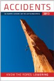 Accidents in North American Mountaineering 2013 Know the Ropes: Lowering N/A edition cover