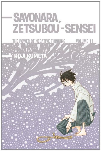 Sayonara, Zetsubou-Sensei 11 The Power of Negative Thinking N/A 9781935429814 Front Cover