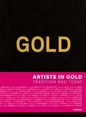 Gold Artists in Gold - Tradition and Today  2012 9783777449814 Front Cover