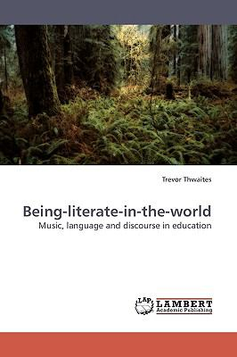 Being-Literate-in-the-World  N/A 9783838308814 Front Cover