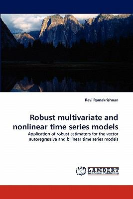 Robust Multivariate and Nonlinear Time Series Models N/A 9783843357814 Front Cover