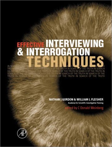 Effective Interviewing and Interrogation Techniques   2001 edition cover