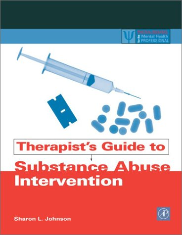 Therapist's Guide to Substance Abuse Intervention   2003 edition cover