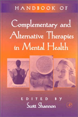 Handbook of Complementary and Alternative Therapies in Mental Health   2002 9780126382815 Front Cover