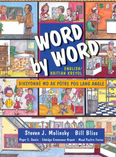Word by Word Picture Dictionary English/Haitian Kreyol Edition 1st 1996 9780132785815 Front Cover