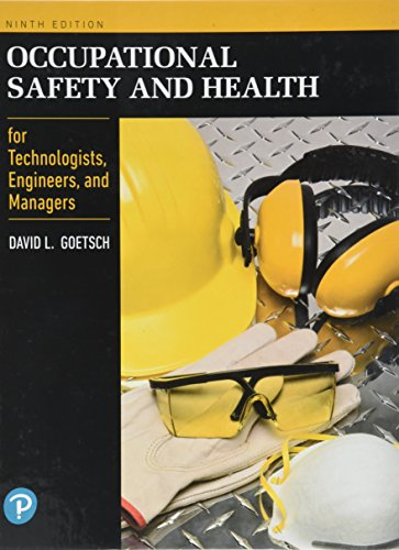 Occupational Safety and Health for Technologists, Engineers, and Managers  9th 2019 9780134695815 Front Cover