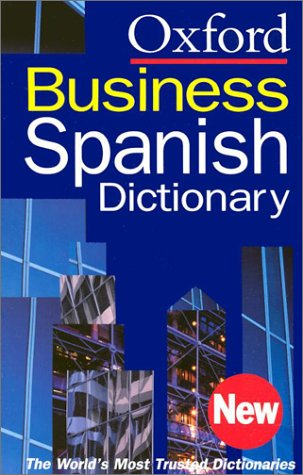 Oxford Spanish Business Dictionary   2002 edition cover