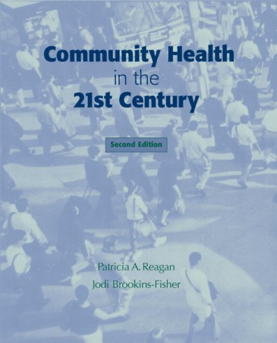 Community Health in the 21st Century  2nd 2002 (Revised) edition cover