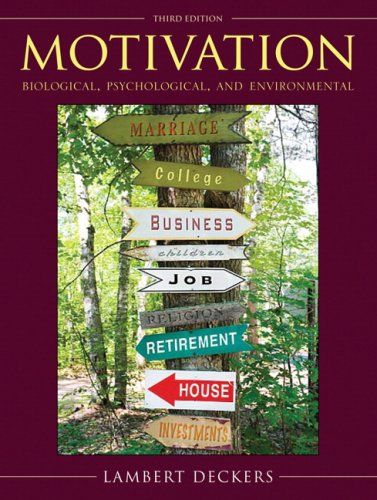 Motivation Biological, Psychological, and Environmental 3rd 2010 edition cover