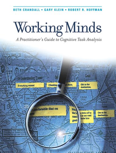 Working Minds A Practitioner's Guide to Cognitive Task Analysis  2006 edition cover