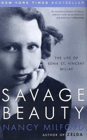 Savage Beauty The Life of Edna St. Vincent Millay  2002 edition cover