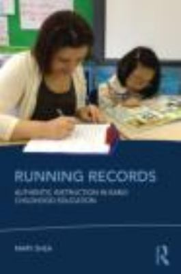 Running Records Authentic Instruction in Early Childhood Education  2012 edition cover