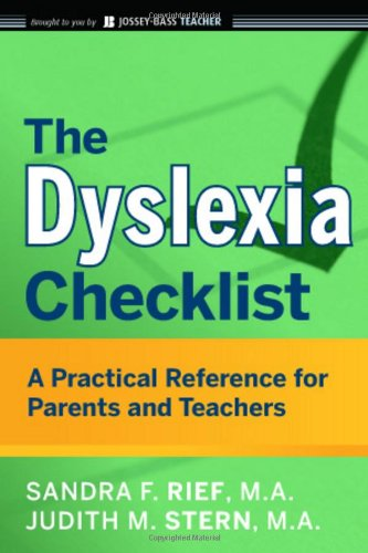 Dyslexia Checklist A Practical Reference for Parents and Teachers  2010 edition cover