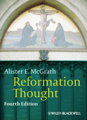 Reformation Thought  4th 2012 9780470672815 Front Cover