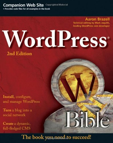 WordPress Bible  2nd 2011 edition cover