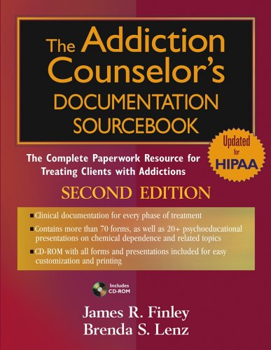Addiction Counselor's Documentation Sourcebook The Complete Paperwork Resource for Treating Clients with Addictions 2nd 2005 (Revised) edition cover