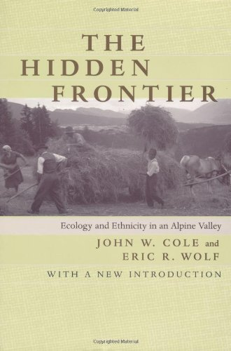 Hidden Frontier Ecology and Ethnicity in an Alpine Valley  1999 edition cover