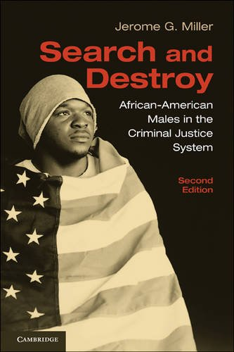 Search and Destroy African-American Males in the Criminal Justice System 2nd 2010 9780521743815 Front Cover
