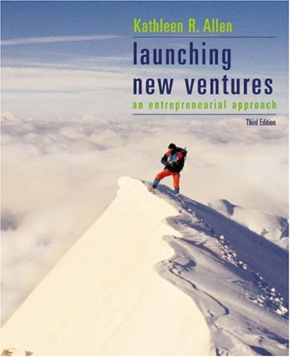 Launching New Ventures : An Entrepreneurial Approach 3rd 2003 9780618214815 Front Cover