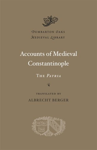 Accounts of Medieval Constantinople The Patria  2013 edition cover