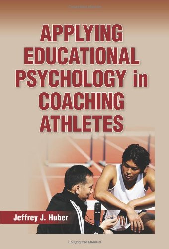 Applying Educational Psychology in Coaching Athletes   2012 edition cover