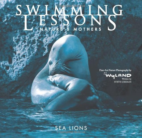 Swimming Lessons Nature's Mothers - Sea Lions  2007 9780740760815 Front Cover