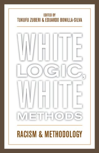 White Logic, White Methods Racism and Methodology  2008 edition cover