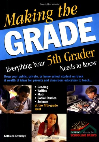 Making the Grade Everything Your 5th Grader Needs to Know  2003 edition cover