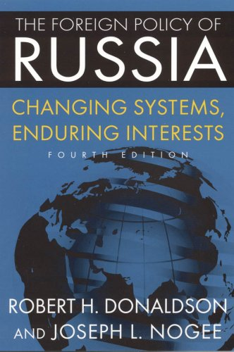 Foreign Policy of Russia Changing Systems, Enduring Interests 4th 2009 (Revised) edition cover