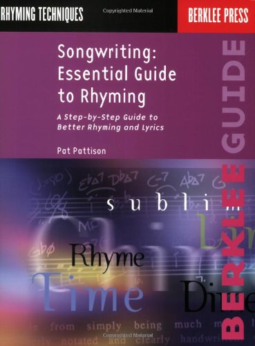 Songwriting - Essential Guide to Rhyming A Step-by-Step Guide to Better Rhyming and Lyrics  1991 9780793511815 Front Cover