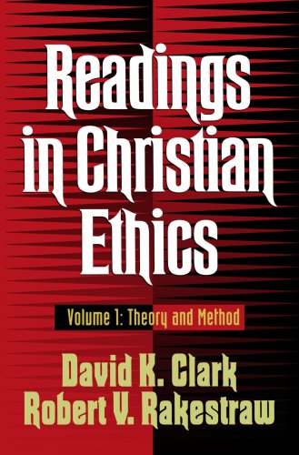 Readings in Christian Ethics Theory and Method N/A edition cover