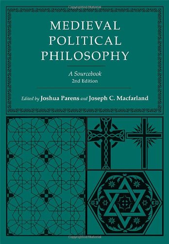 Medieval Political Philosophy A Sourcebook 2nd 2011 (Revised) 9780801476815 Front Cover