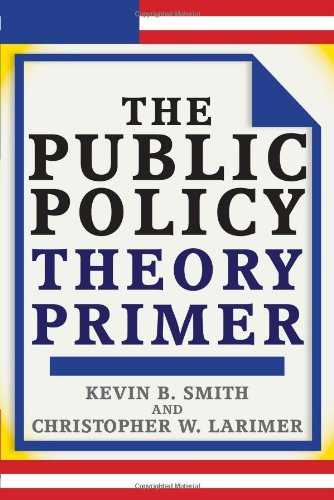 Public Policy Theory Primer   2009 9780813343815 Front Cover