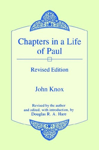 Chapters in a Life of Paul  2nd (Revised) 9780865542815 Front Cover