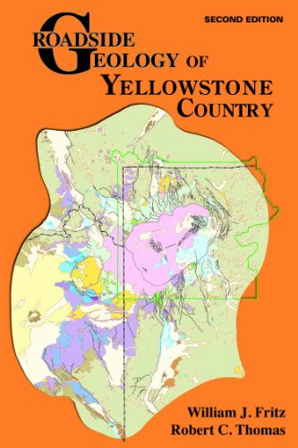 Roadside Geology of Yellowstone Country N/A edition cover