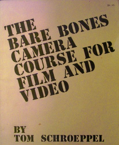 Bare Bones Camera Course for Film and Video 2nd 2007 (Revised) edition cover