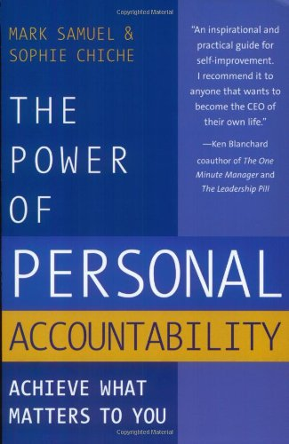 Power of Personal Accountability Achieve What Matters to You N/A edition cover