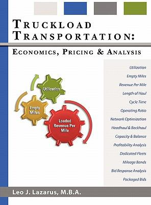 Truckload Transportation Economics, Pricing and Analysis  2010 9780982784815 Front Cover