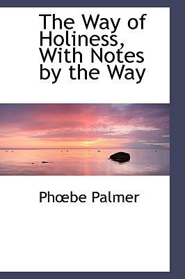 The Way of Holiness, With Notes by the Way:   2009 edition cover