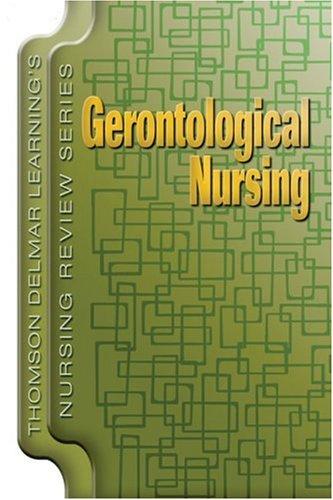 Gerontologic Nursing   2007 9781401811815 Front Cover