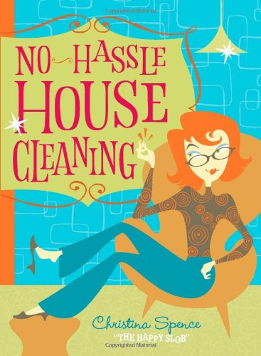 No Hassle Housecleaning   2009 9781558708815 Front Cover